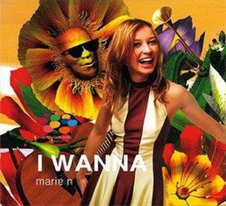 I Wanna (Marie N song) - Image: Marie N I Wanna