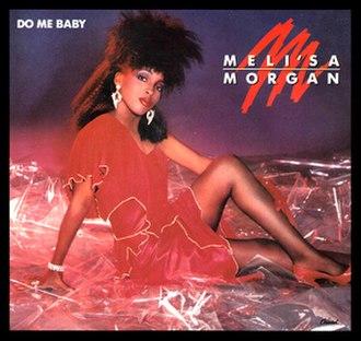 Do Me, Baby - Image: Meli'sa Morgan Do Me Baby