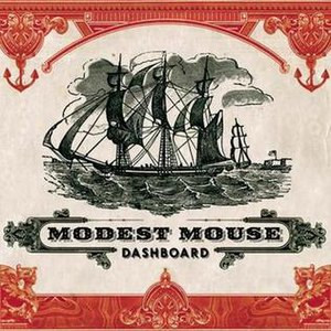 Dashboard (song) - Image: Modest Mouse Dashboard
