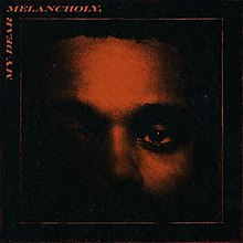 MyDearMelancholy - album by The Weeknd.jpg