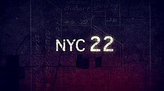 <i>NYC 22</i> American police procedural drama television series