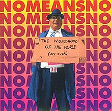 NoMeansNo The Worldhood of the World.jpg