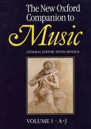 The Oxford Companion to Music - The New Oxford Companion to Music, 1983