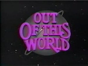 Out of This World (TV series) - Title screen