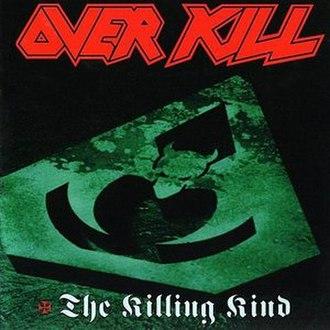 The Killing Kind (album) - Image: Overkill killing kind