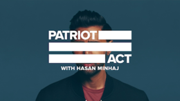 Image result for hasan minhaj patriot act