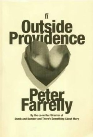Outside Providence - Image: Peter Farrelly Outside Providence