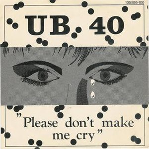 Please Don't Make Me Cry - Image: Please Don't Make Me Cry cover
