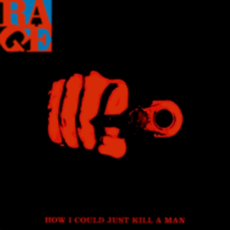 How I Could Just Kill a Man - Image: Rage against the machine how i could just kill a man