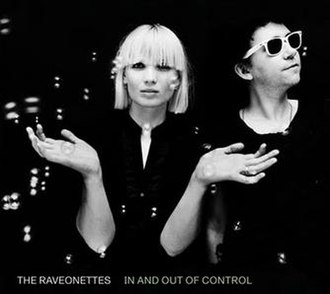 In and Out of Control - Image: Raveonettes in and out of 1