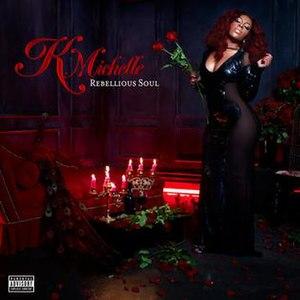 Rebellious Soul - Image: Rebellious Soul album cover
