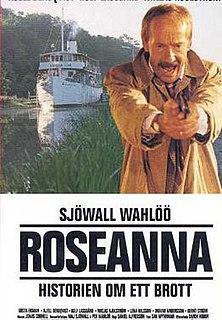 <i>Roseanna</i> (1993 film) 1993 film by Daniel Alfredson