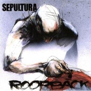Roorback - Image: Sepultura Roorback