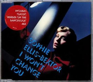 I Won't Change You - Image: Sophie ellis bextor i won't change you pt 2