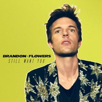 Brandon Flowers — Still Want You (studio acapella)