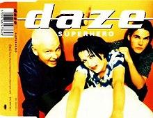 Daze - Super Heroes