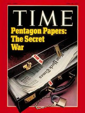 "Pentagon Papers - Shortly after their release in June 1971, the Pentagon Papers were featured on the cover of ''TIME'' magazine for revealing ""The Secret War"" of the United States in Vietnam."