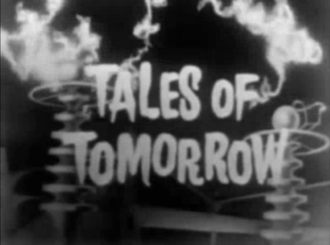 Tales of Tomorrow - Series title card