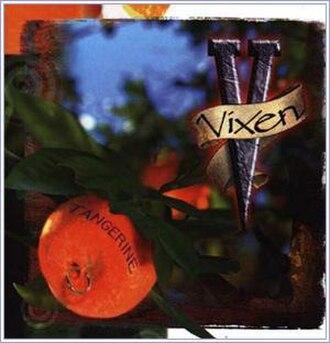 Tangerine (Vixen album) - Image: Tangerine (Vixen album cover art)