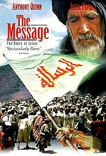 <i>The Message</i> (1976 film) 1976 film about Islam by Moustapha Akkad
