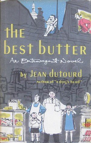 The Best Butter - First US edition (publ. Simon & Schuster, 1955)