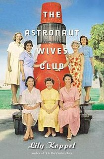 <i>The Astronaut Wives Club</i> (book) book by Lily Koppel