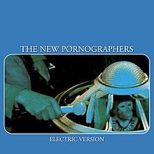 [Image: 220px-The_New_Pornographers_Electric_Version.jpg]