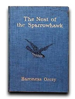 <i>The Nest of the Sparrowhawk</i> book by Emma Orczy