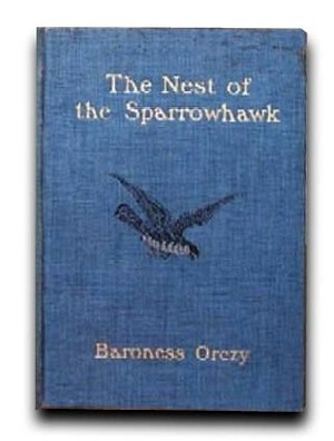 The Nest of the Sparrowhawk - First edition