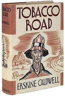 <i>Tobacco Road</i> (novel) 1932 novel by Erskine Caldwell