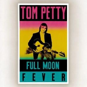 Full Moon Fever - Image: Tom Petty Full Moon Fever