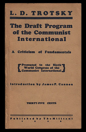 Communist League of America - The Communist League of America published more than a dozen books and pamphlets by Leon Trotsky during its six years of existence.
