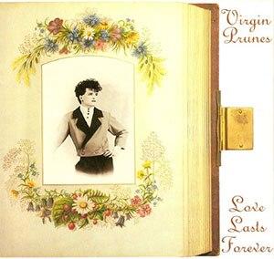 Love Lasts Forever - Image: Virgin Prunes Love Lasts Forever
