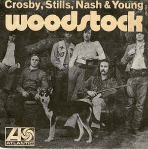 Woodstock (song) - Image: Woodstock CSNY