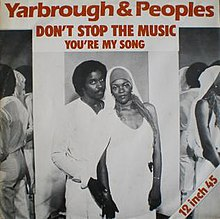Don't Stop the Music (Yarbrough and Peoples song) - Wikipedia