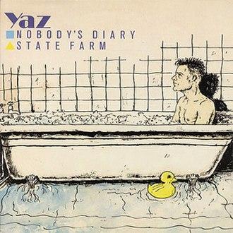 Nobody's Diary - Image: Yazoo nobodysdiary statefarm