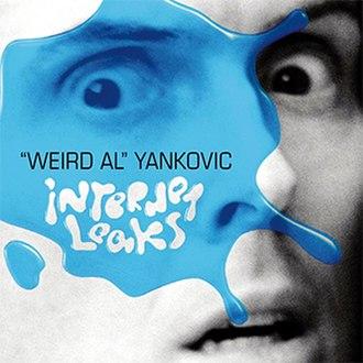"""Internet Leaks - Image: """"Weird Al"""" Yankovic Internet Leaks"""