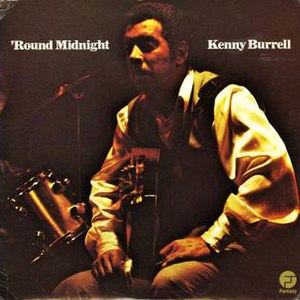 'Round Midnight (Kenny Burrell album)