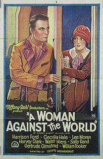 <i>A Woman Against the World</i> 1928 film directed by George Archainbaud