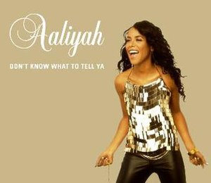 Don't Know What to Tell Ya - Image: Aaliyah dontknowwhattotellya
