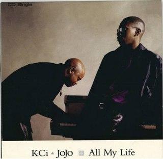 All My Life (K-Ci & JoJo song) song recorded by American R&B duo K-Ci & JoJo