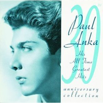 30th Anniversary Collection (Paul Anka album) - Image: Anka 30thanniversarycolle ction