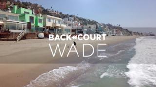 <i>BackCourt: Wade</i>