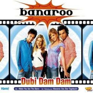 Dubi Dam Dam - Image: Banaroo dubi dam dam