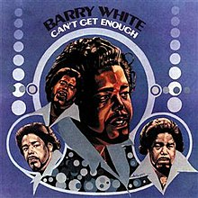 Barry White Cant Get Enough.jpg