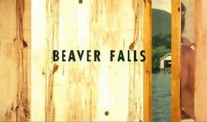 Beaver Falls (TV series) - Image: Beaver Falls