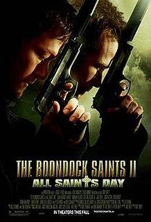 <i>The Boondock Saints II: All Saints Day</i> 2009 film by Troy Duffy