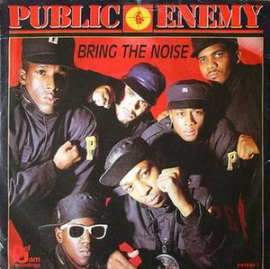 Bring the Noise - Image: Bring the Noise Public Enemy UK commercially released vinyl