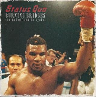 Burning Bridges (Status Quo song)