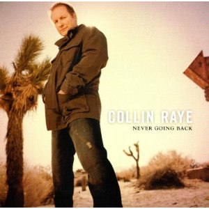 Never Going Back - Image: Collin raye never going back